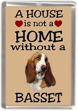 "Basset Hound Dog Fridge Magnet ""A HOUSE IS NOT A HOME"" by Starprint"