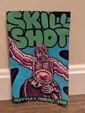 Skill Shot Seattle's Pinball Zine