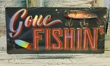 GONE FISHIN' Fly Fishing Lake Cabin Lure Tackle Mancave METAL SIGN Boat