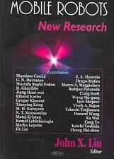 Mobile Robots: New Research - New Book John X. Liu