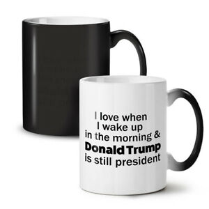 Wake Up President NEW Colour Changing Tea Coffee Mug 11 oz | Wellcoda