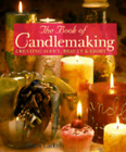 The Book Of Candlemaking: Creating Scent, Beauty & Light By Chris Larkin: Used