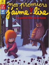MES PREMIERS J'AIME LIRE 67 sans CD * La Petite fille Dans La Forêt * J  MELLON
