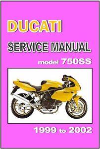 DUCATI Workshop Manual 750SS 750 SS 1999 2000 2001 & 2002 Service & Repair