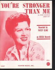 You're Stronger Than Me 1962 Patsy Cline Sheet Music