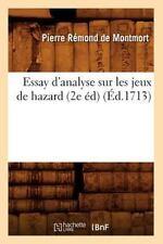 Essay D'Analyse Sur Les Jeux de Hazard (2e Ed) (Ed.1713) (Paperback or Softback)