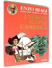 LIBRO - ENZO BIAGI, Storia dell'umanità a fumetti - L'EUROPA SCOPRE L'AMERICA