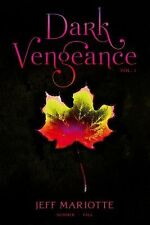 Dark Vengeance Vol. 1: Summer, Fall - Good - Mariotte, Jeff - Paperback