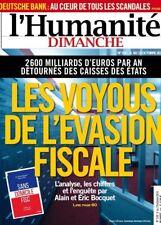 L'HUMANITÉ DIMANCHE n° 530 Les VOYOUS de l'ÉVASION fiscale=2600 MILLIARDS détour