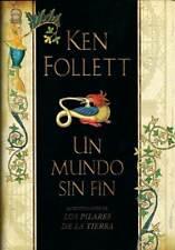 Un Mundo sin Fin - Ken Follet. Plaza & Janés