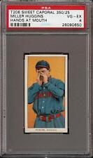1909-11 T206 HOF Miller Huggins Hands at Mouth Sweet Caporal 350 PSA 4 VG - EX