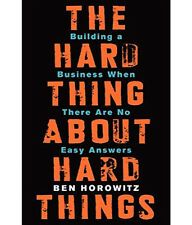 THE HARD THING ABOUT ABOUT HARD THINGS BY BEN HOROWITZ - HARDCOVER BOOK