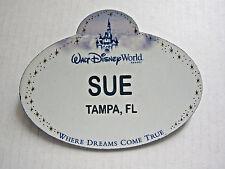 SUE, Tampa, FL Walt Disney World CM NameTag  here Dreams Come True