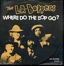 7inch THE L.A. BOPPERS where do the bop go HOLLAND 1982 EX +PS