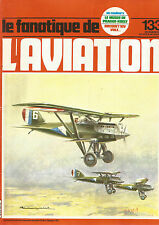 FANA DE L AVIATION N°133 NIEUPORTS DELAGE / AVIA BH-33 / CURTISS P-40 / BREGUET