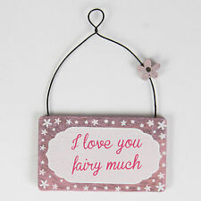 "Sass & Belle Mini Rustic Pink ""I Love Your Fairy Much"" Fairy Sign/Plaque 3x6cm"
