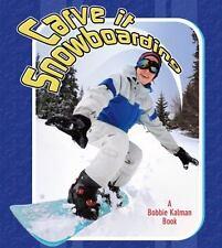 Carve It Snowboarding (Sports Starters) by Jaime Winters