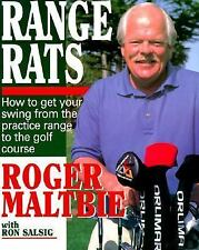 Range Rats: How to Get Your Swing from the Practice Range to the Golf Course-NEW