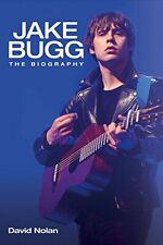 Jake Bugg: The Biography-David Nolan