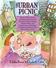 The Urban Picnic: Being an Idiosyncratic and Lyrically Recollected Account of Me