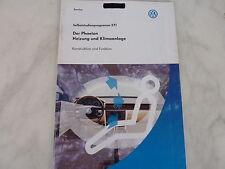 SSP 271 VW Der Phaeton Heizung und Klimaanlage Selbststudienprogramm, Handbuch.