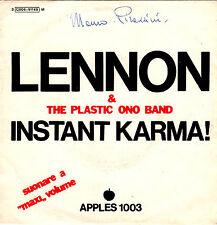JOHN LENNON PLASTIC ONO BAND instant karma / who has seen 45RPM orig Italy APPLE