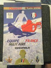 CALENDRIER OBJECTIF JO TURIN 2006 EFMS EQUIPE FRANCE MILITAIRE SKI MILITARIA