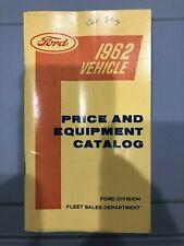 Original 1962 Ford Vehicle Price & Equipment Catalog