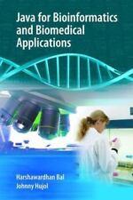 Java For Bioinformatics And Biomedical Applications: By Harshawardhan Bal, Jo...