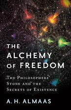 THE ALCHEMY OF FREEDOM - ALMAAS, A. H. - NEW PAPERBACK BOOK