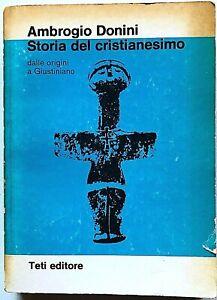 Ambrogio Donini Storia del Cristianesimo Dalle origini a Giustiniano Teti 1975
