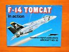 F-14 Tomcat in Action Squadron Signal Publication Aircraft No. 32 1977