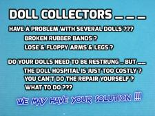 Doll Collectors: We will Replace Your Doll'S Broken Rubber Bands - Repair