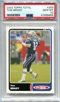 2003 Topps Total 299 Tom Brady PSA 10 GEM MT