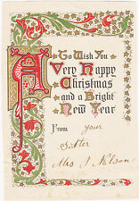 RARE 1900s CHRISTMAS CARD TO WISH YOU A VERY HAPPY CHRISTMAS & A BRIGHT NEW YEAR