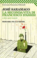 La seconda vita di Francesco d'Assisi - Saramago - Libro nuovo in Offerta!