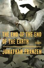 The End of the End of the Earth | Jonathan Franzen | 2020 | englisch | NEU