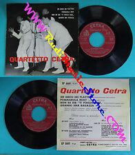 LP 45 7'' QUARTETTO CETRA Un disco dei platters Pummarola boat 1957 no cd mc dvd