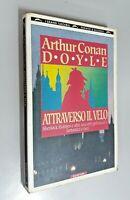Attraverso il velo / Arthur Conan Doyle