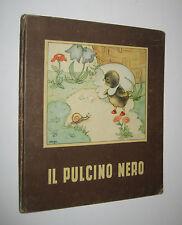 IL PULCINO NERO ill. Mariapia - Editrice Piccoli collana piccoli n.4