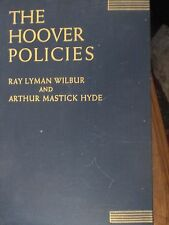 1937 The Hoover Policies w/ calling card by author Arthur Hyde