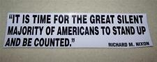 PATRIOTIC BUMPER STICKER~Its Time For The Silent Majority To Be Counted~Nixon