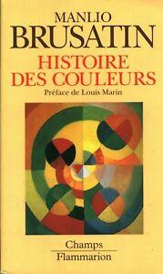 Livre Poche histoire des couleurs Manlio Brusatin Flammarion 1996 book
