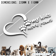 My Kids Have Paws Sticker Decal K9 Dog Cat Animal Cute Car 4x4 SUV Pet Funny