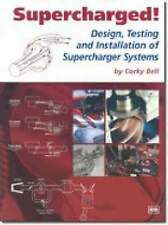 NEW Supercharged! Design, Testing and Installation of Supercharger Systems