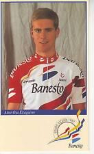 CYCLISME carte  cycliste AITOR OSA EIZAGUIRRE  équipe BANESTO 1997