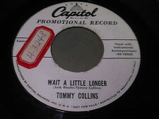 Tommy Collins: Wait A Little Longer / What Kind Of A Sweetheart 45- Hillbilly