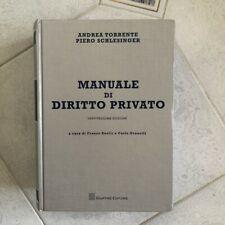 TORRENTE-SCHLESINGER, Manuale di diritto privato, 23a edizione, Giuffrè, 2017