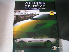 ** Voitures de rêve de collection n°7 BMW 645i Coupé
