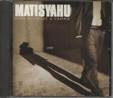 MATISYAHU King Without a crown w/ LIVE VERSION PROMO DJ CD single 2005